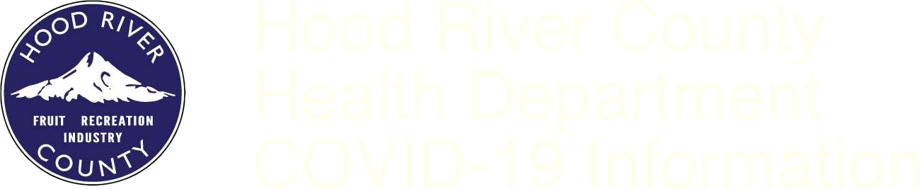 Hood River County Health Department COVID-19 Information